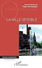 Téléchargez le livre :  La ville sensible