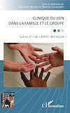 Télécharger le livre :  Clinique du lien dans la famille et le groupe
