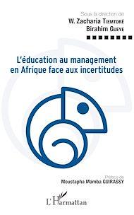 Téléchargez le livre :  L'éducation au management en Afrique face aux incertitudes