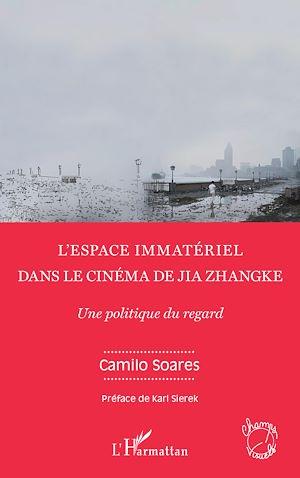 Téléchargez le livre :  L'espace immatériel dans le cinéma de Jia Zhangke
