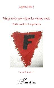 Téléchargez le livre :  Vingt-trois mois dans les camps nazis