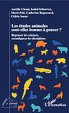 Télécharger le livre :  Les études animales sont-elles bonnes à penser ?