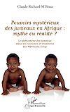 Télécharger le livre :  Pouvoirs mystérieux des jumeaux en Afrique : mythe ou réalité ?