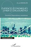 Télécharger le livre :  Evidences économiques d'hier et d'aujourd'hui