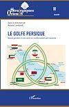 Télécharger le livre :  Le golfe Persique