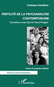 Téléchargez le livre :  Fertilité de la psychanalyse contemporaine