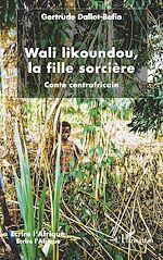 Téléchargez le livre :  Wali likoundou, la fille sorcière
