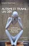 Télécharger le livre :  Autisme et travail : un défi