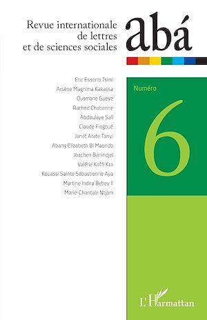 Téléchargez le livre :  Revue internationale de lettres et de sciences sociales abá n°6