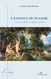 Télécharger le livre :  L'essence du plaisir