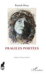 Téléchargez le livre :  Fragiles portées