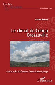 Téléchargez le livre :  Le climat du Congo Brazzaville