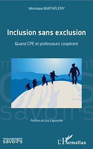 Téléchargez le livre :  Inclusion sans exclusion