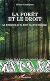 Télécharger le livre :  La forêt et le droit