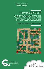 Téléchargez le livre :  Terminologies gastronomiques et œnologiques