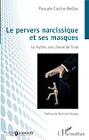 Télécharger le livre :  Le pervers narcissique et ses masques