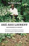 Télécharger le livre :  Aké-Assi Laurent. Biographie du savant