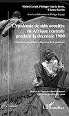 Télécharger le livre :  L'épidémie de sida occultée en Afrique centrale pendant la décennie 1980