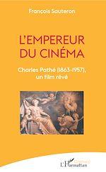 Téléchargez le livre :  L'empereur du cinéma