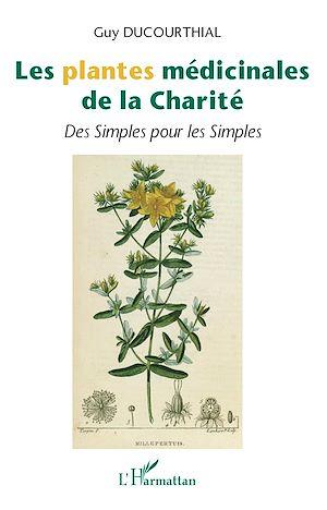 Téléchargez le livre :  Les plantes médicinales de la Charité