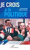 Télécharger le livre :  Je crois à la politique