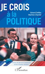 Téléchargez le livre :  Je crois à la politique