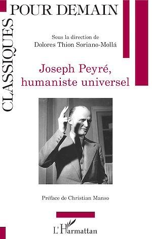 Téléchargez le livre :  Joseph Peyré, humaniste universel