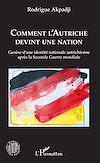 Télécharger le livre :  Comment l'Autriche devint une nation
