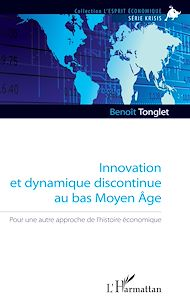 Téléchargez le livre :  Innovation et dynamique discontinue au bas Moyen Âge