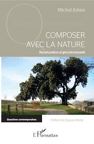 Téléchargez le livre :  Composer avec la nature