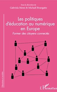 Téléchargez le livre :  Les politiques d'éducation au numérique en Europe