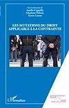 Télécharger le livre :  Les mutations du droit applicable à la contrainte