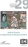Télécharger le livre :  Jazz & Cinéma (configurations et alliances sensibles)