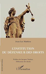 Téléchargez le livre :  L'institution du Défenseur des droits