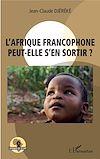 Télécharger le livre :  L'Afrique francophone peut-elle s'en sortir ?
