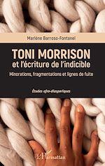 Téléchargez le livre :  Toni Morrison et l'écriture de l'indicible
