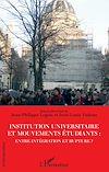 Télécharger le livre :  Institution universitaire et mouvements étudiants : entre intégration et rupture ?