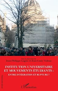 Téléchargez le livre :  Institution universitaire et mouvements étudiants : entre intégration et rupture ?