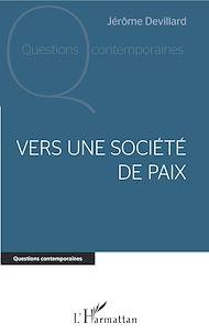 Téléchargez le livre :  Vers une société de paix