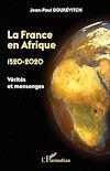 Télécharger le livre :  La France en Afrique