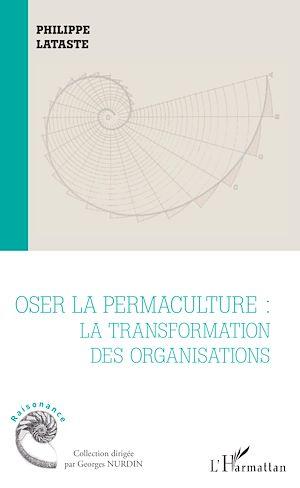 Téléchargez le livre :  Oser la permaculture