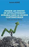 Télécharger le livre :  Penser les enjeux du développement durable dans le monde contemporain