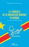 Télécharger le livre :  Les carences de la navigation aérienne en Afrique