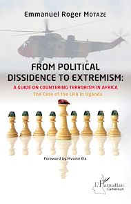 Téléchargez le livre :  From political dissidence to extremism : a guide on countering terrorism in Africa