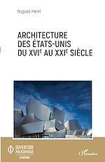 Téléchargez le livre :  Architecture des Etats-Unis du XVIe au XXIe siècle