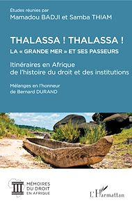 """Téléchargez le livre :  Thalassa ! Thalassa ! La """" Grande mer"""" et ses passeurs"""