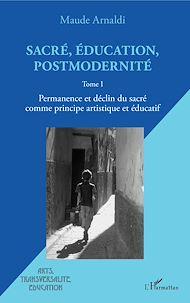 Téléchargez le livre :  Sacré, éducation, postmodernité