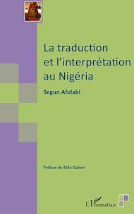 Téléchargez le livre :  La traduction et l'interprétation au Nigéria