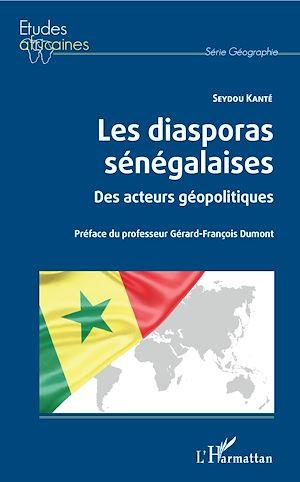 Téléchargez le livre :  Les diasporas sénégalaises