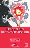 Télécharger le livre :  Les guerres de Jean-Luc Godard